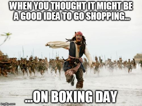 Boxing day shopping | WHEN YOU THOUGHT IT MIGHT BE A GOOD IDEA TO GO SHOPPING... ...ON BOXING DAY | image tagged in memes,boxing day,mall,crowd,sale,shopping | made w/ Imgflip meme maker
