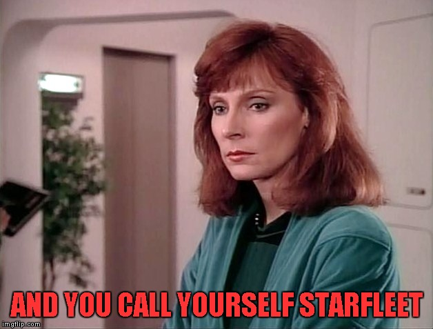 AND YOU CALL YOURSELF STARFLEET | made w/ Imgflip meme maker