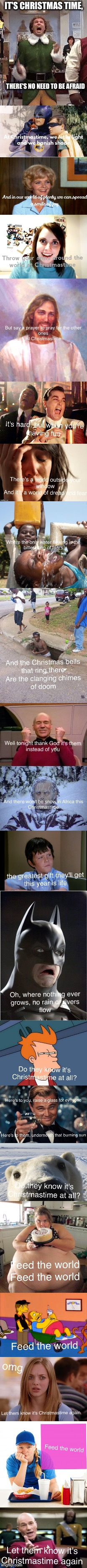 Merry Christmas-you'll need glasses to read this  | IT'S CHRISTMAS TIME, THERE'S NO NEED TO BE AFRAID | image tagged in christmas | made w/ Imgflip meme maker