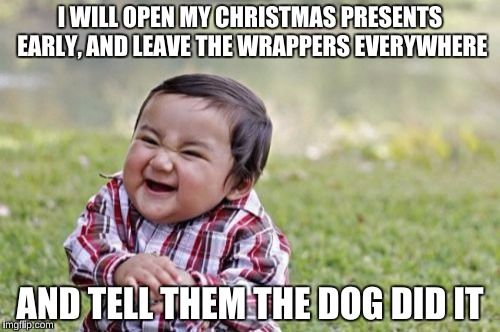 Early Christmas Present Meme.The Wrapping Paper Was Scented With Bacon Imgflip