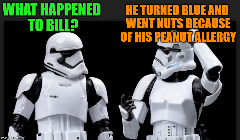 WHAT HAPPENED TO BILL? HE TURNED BLUE AND WENT NUTS BECAUSE OF HIS PEANUT ALLERGY | made w/ Imgflip meme maker