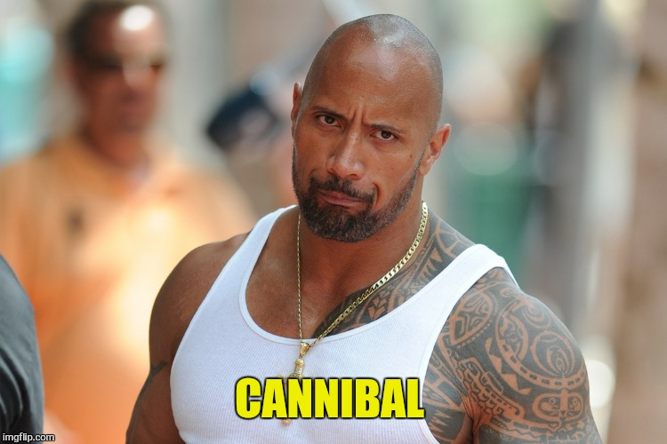 CANNIBAL | made w/ Imgflip meme maker