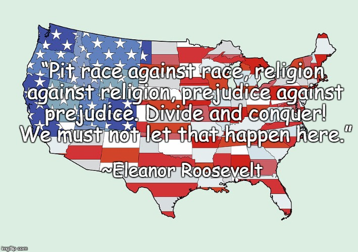 "Stronger Together | ""Pit race against race, religion against religion, prejudice against prejudice. Divide and conquer! We must not let that happen here."" ~Elea 