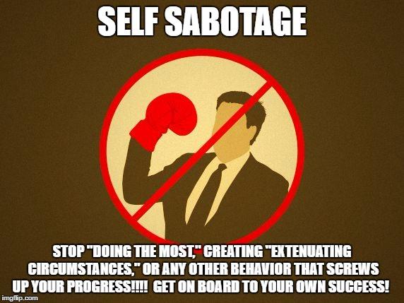 Image Tagged In Self Sabotage Imgflip