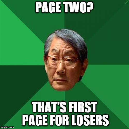 PAGE TWO? THAT'S FIRST PAGE FOR LOSERS | made w/ Imgflip meme maker