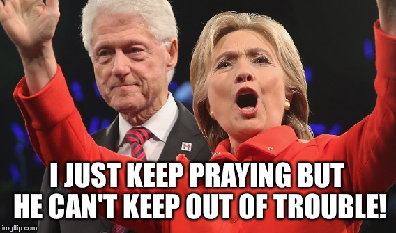 I JUST KEEP PRAYING BUT HE CAN'T KEEP OUT OF TROUBLE! | made w/ Imgflip meme maker