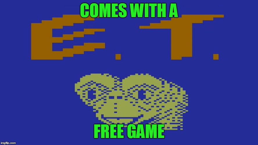 COMES WITH A FREE GAME | made w/ Imgflip meme maker