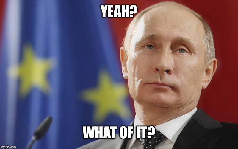 YEAH? WHAT OF IT? | made w/ Imgflip meme maker