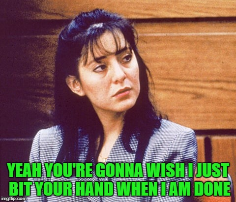 YEAH YOU'RE GONNA WISH I JUST BIT YOUR HAND WHEN I AM DONE | made w/ Imgflip meme maker