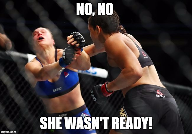1gvbaf image tagged in ronda rousey,nunes,ronda,rousey,she wasn't ready