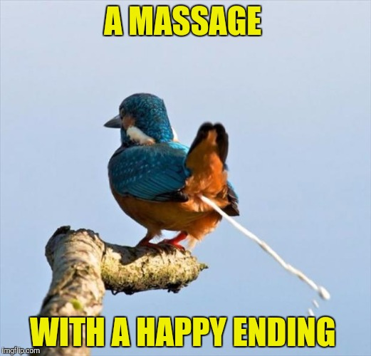A MASSAGE WITH A HAPPY ENDING | made w/ Imgflip meme maker