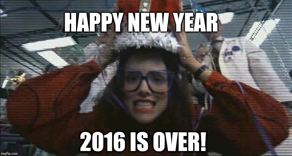 HAPPY NEW YEAR 2016 IS OVER! | image tagged in memes,tyler,happy new year | made w/ Imgflip meme maker