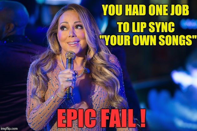 "You Had One Job Mariah | YOU HAD ONE JOB TO LIP SYNC  ""YOUR OWN SONGS"" EPIC FAIL ! 