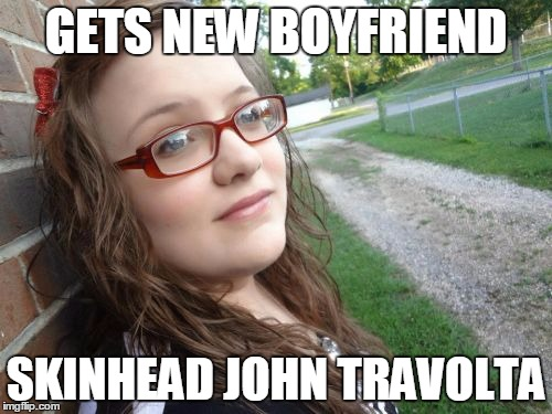 The relationship was kinda shot, though | GETS NEW BOYFRIEND SKINHEAD JOHN TRAVOLTA | image tagged in memes,bad luck hannah,skinhead john travolta | made w/ Imgflip meme maker