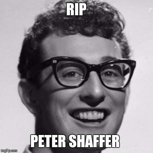 RIP PETER SHAFFER | image tagged in peter shaffer,rip peter shaffer,rip,died in 2016,funny,memes | made w/ Imgflip meme maker