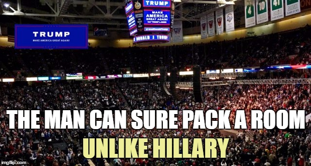 THE MAN CAN SURE PACK A ROOM UNLIKE HILLARY | made w/ Imgflip meme maker