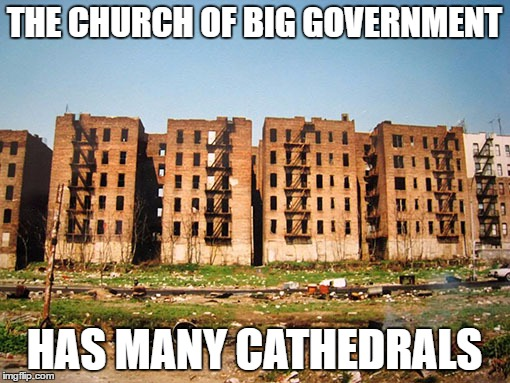 THE CHURCH OF BIG GOVERNMENT HAS MANY CATHEDRALS | made w/ Imgflip meme maker