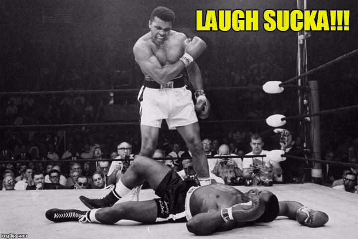 LAUGH SUCKA!!! | made w/ Imgflip meme maker