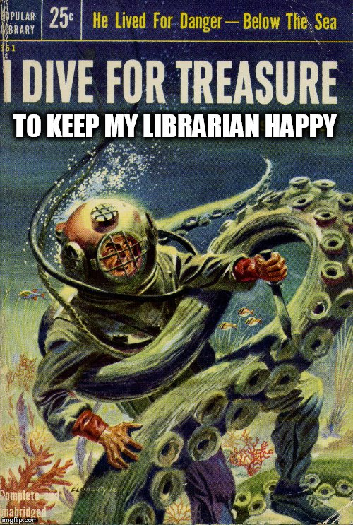 TO KEEP MY LIBRARIAN HAPPY | made w/ Imgflip meme maker