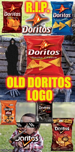 I know this is old news, but I'm still crying | R.I.P. OLD DORITOS LOGO | image tagged in mlg,doritos,too dank | made w/ Imgflip meme maker