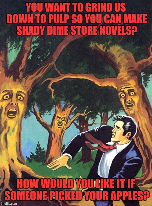 "My Try at Pulp Art Week. It Was Either This or ""I Think Someone Put Something In That Brownie"". 