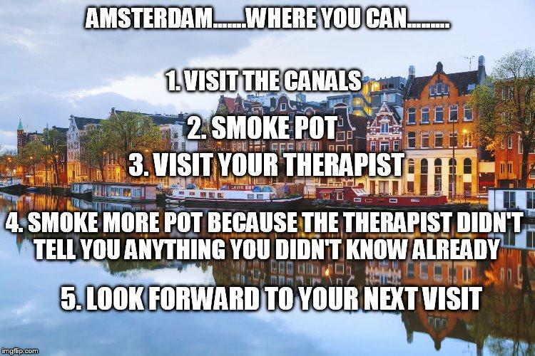 only in amsterdam by necro - Meme Center  Amsterdam Meme