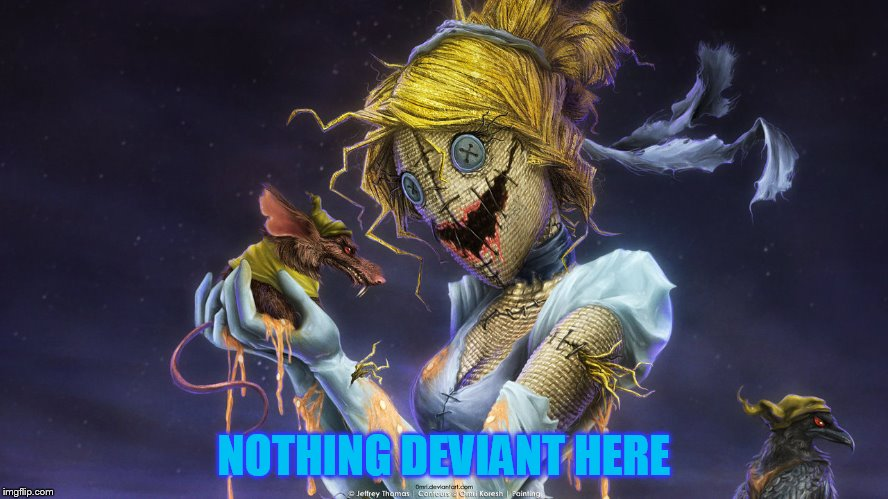 NOTHING DEVIANT HERE | made w/ Imgflip meme maker