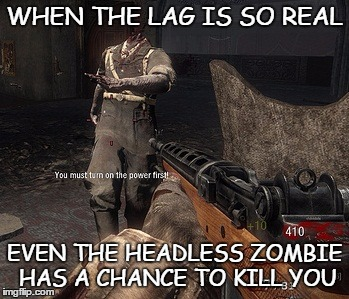 1h80wv image tagged in black ops 2,zombies imgflip