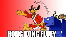 HONG KONG FLUEY | made w/ Imgflip meme maker
