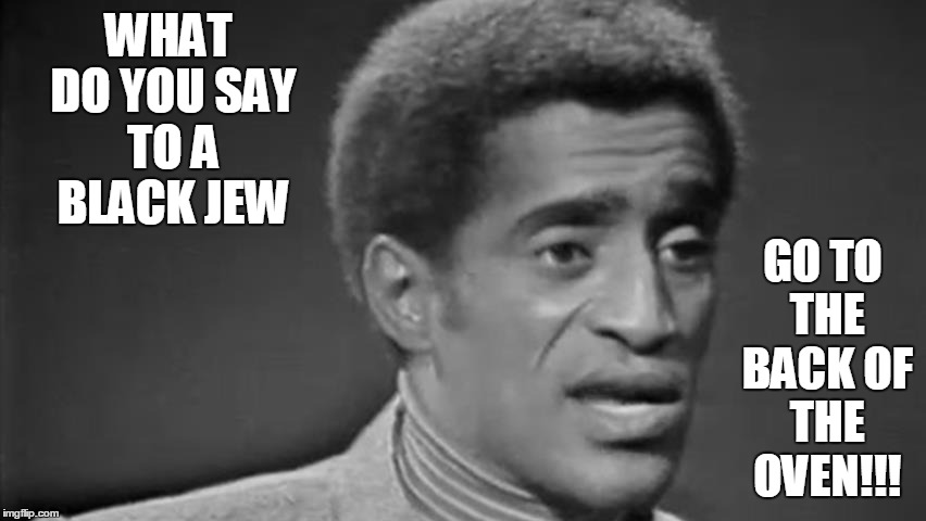 Funny Jew Meme : Image tagged in rascist black jew too funny rascist joke imgflip