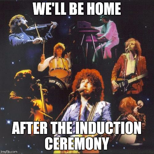 WE'LL BE HOME AFTER THE INDUCTION CEREMONY | made w/ Imgflip meme maker