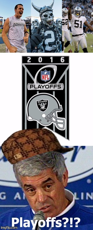 Was that a Cough, a Gargle, or a Choke noise coming out of. RaiderrrrMike's Neck? | image tagged in raiders 2016 playoff choke,afraid of clowneys,mercilus d,raiders face melt,the most interesting man in yhe jungle | made w/ Imgflip meme maker