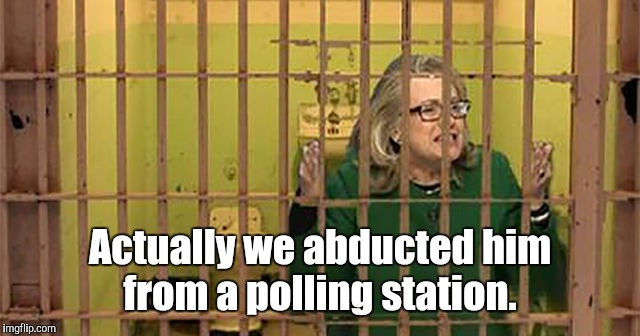 96d953f...27a.jpg | Actually we abducted him from a polling station. | image tagged in 96d953f27ajpg | made w/ Imgflip meme maker