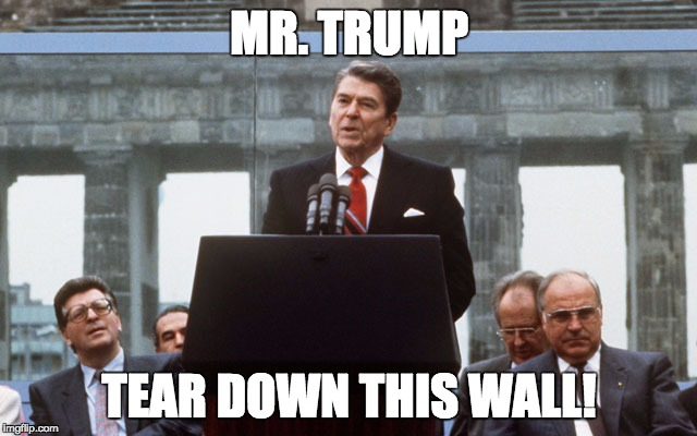 Ronald Reagan Wall Meme Generator Imgflip