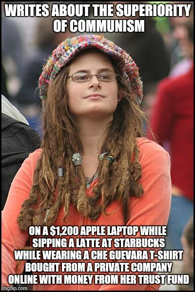 College Liberal Meme | WRITES ABOUT THE SUPERIORITY OF COMMUNISM ON A $1,200 APPLE LAPTOP WHILE SIPPING A LATTE AT STARBUCKS WHILE WEARING A CHE GUEVARA T-SHIRT BO | image tagged in memes,college liberal | made w/ Imgflip meme maker