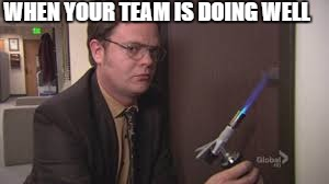 Dwight Fire the office  |  WHEN YOUR TEAM IS DOING WELL | image tagged in dwight fire the office,dwight schrute,dwight schrute looking,evil dwight,sports fans,fire | made w/ Imgflip meme maker