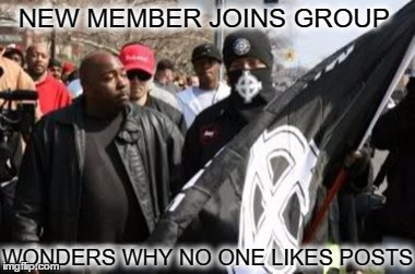 harsh crowed wrong group i guess  | NEW MEMBER JOINS GROUP WONDERS WHY NO ONE LIKES POSTS | image tagged in group chats,likes,posts,black and white | made w/ Imgflip meme maker