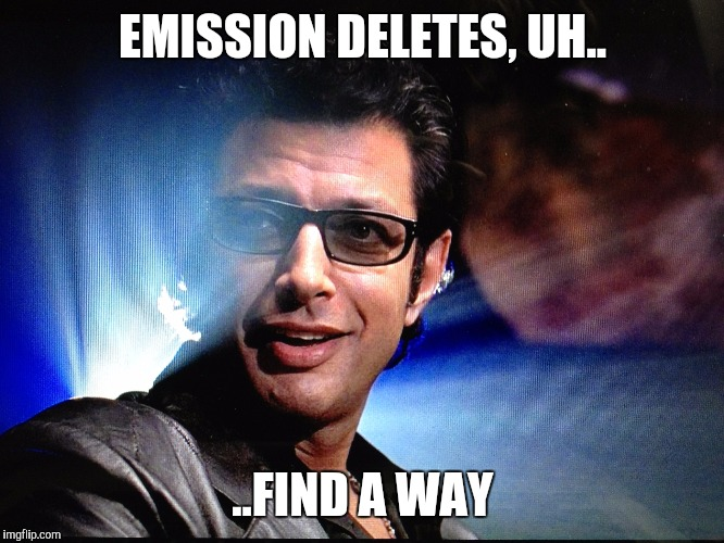 EMISSION DELETES, UH.. ..FIND A WAY | made w/ Imgflip meme maker