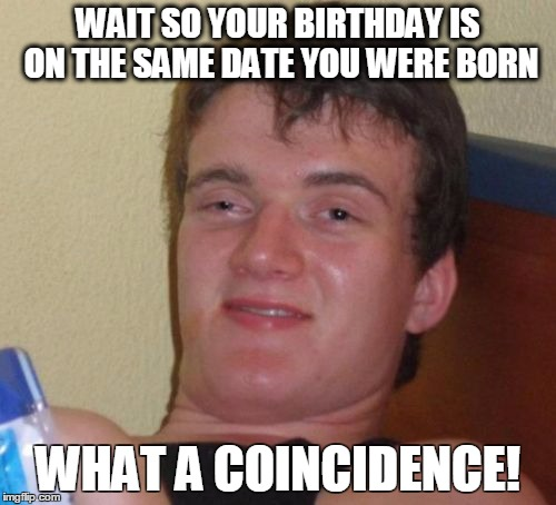 Dating girl with same birthday