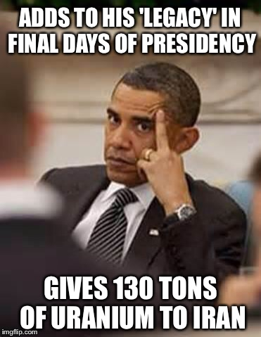 Wouldn't it be easier to just send them some nuclear missiles? | ADDS TO HIS 'LEGACY' IN FINAL DAYS OF PRESIDENCY GIVES 130 TONS OF URANIUM TO IRAN | image tagged in obama stick it up,iran,nuke | made w/ Imgflip meme maker