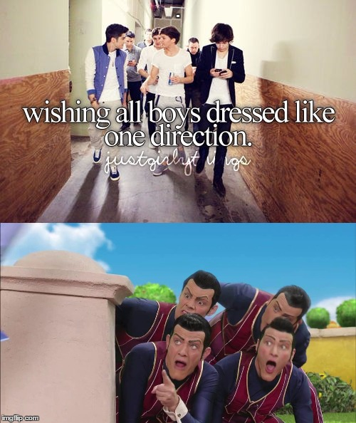 We are number OneD | . | image tagged in memes,funny,we are number one,one direction,justgirlythings,hell no | made w/ Imgflip meme maker
