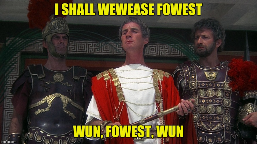 I SHALL WEWEASE FOWEST WUN, FOWEST, WUN | made w/ Imgflip meme maker