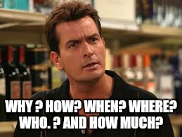 Dallas Cowboy cheerleaders  are selling drugs on ebay. ? Just dont download the movie.  .  | WHY ? HOW? WHEN? WHERE? WHO. ? AND HOW MUCH? | image tagged in memes,charlie sheen,why,dallas,cheerleaders,donald trump approves | made w/ Imgflip meme maker
