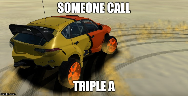 when you crash your car | SOMEONE CALL TRIPLE A | image tagged in named your car brad | made w/ Imgflip meme maker