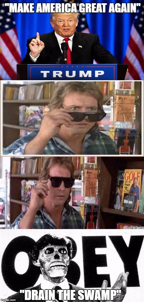 "A lot of people need these shades |  ""MAKE AMERICA GREAT AGAIN""; ""DRAIN THE SWAMP"" 