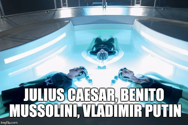 Minority Report Precogs |  JULIUS CAESAR, BENITO MUSSOLINI, VLADIMIR PUTIN | image tagged in memes,and justice for all | made w/ Imgflip meme maker