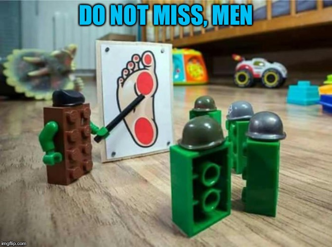 The truth... | DO NOT MISS, MEN | image tagged in planned,funny,meme,legos | made w/ Imgflip meme maker