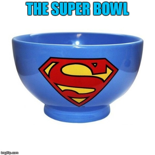 THE SUPER BOWL | made w/ Imgflip meme maker