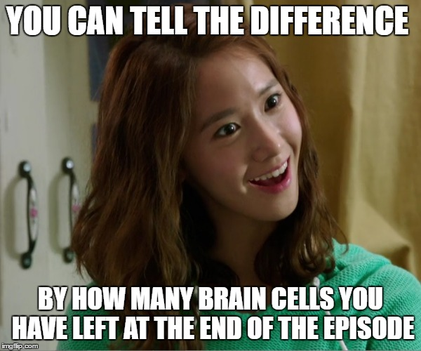 Yoo Don't Say | YOU CAN TELL THE DIFFERENCE BY HOW MANY BRAIN CELLS YOU HAVE LEFT AT THE END OF THE EPISODE | image tagged in yoo don't say | made w/ Imgflip meme maker