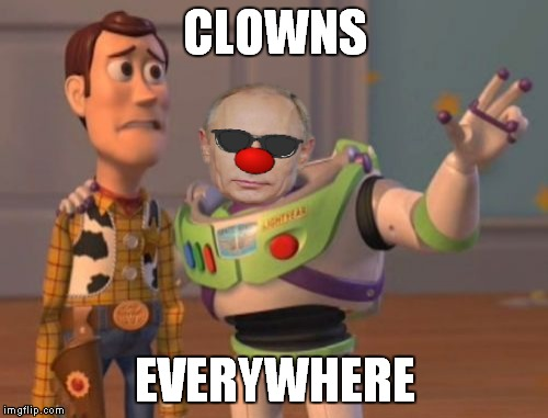 X, X Everywhere Meme | CLOWNS EVERYWHERE | image tagged in memes,x,x everywhere,x x everywhere | made w/ Imgflip meme maker
